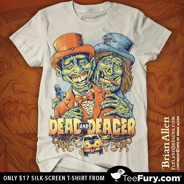 My Dumb and Dumber Zombie tribute shirt has been chosen to be featured as a Silk-Screen print for the first time on TeeFury.com! Guaranteed to be better than the new movie!Only 17 bucks - hope you pick one up if you like this design, thanks!http://www.teefury.com/dead-and-deader#teefury #tshirt #dumbanddumber #zombie #funny #brianallen #flylanddesigns