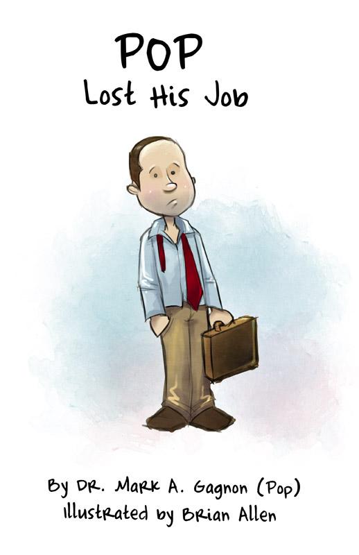 Pop Lost His Job Children's Book