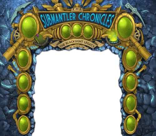 Submantler-Chronicles